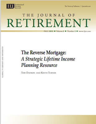 The Reverse Mortgage, A Strategic Lifetime Income Planning Resource